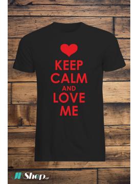Ceep calm and love me